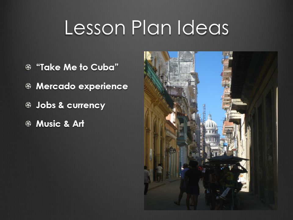 Lesson Plan Ideas Take Me to Cuba Mercado experience Jobs & currency Music & Art