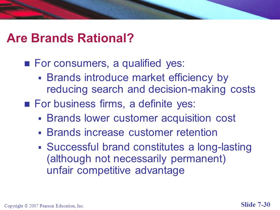Copyright © 2007 Pearson Education, Inc. Slide 7-29 Marketing Activities: From Products to Brands Figure 7.8, Page 381