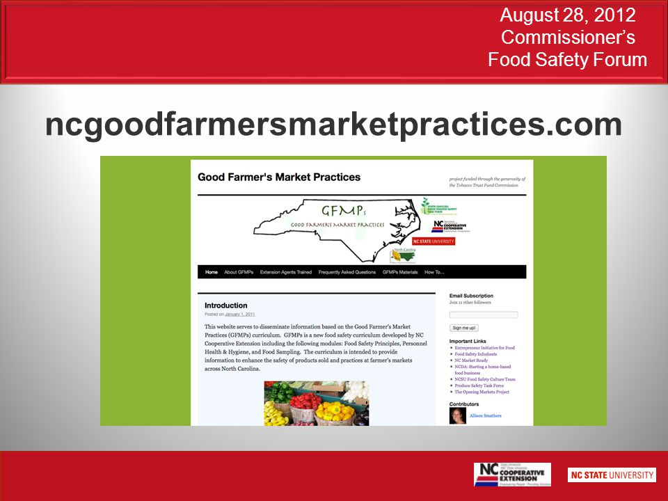 August 28, 2012 Commissioner's Food Safety Forum ncgoodfarmersmarketpractices.com