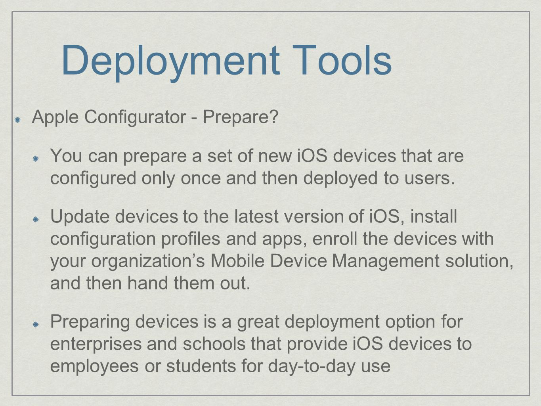 Deployment Tools Apple Configurator - Prepare.