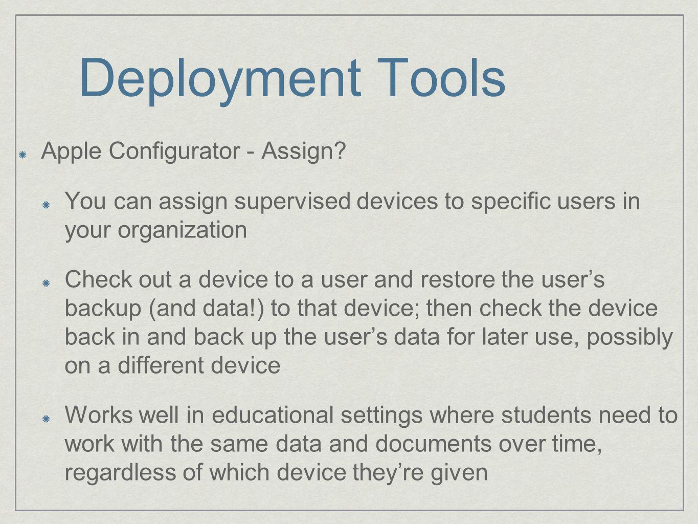 Deployment Tools Apple Configurator - Assign.