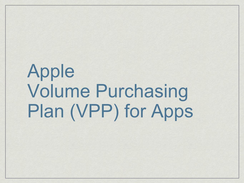 Apple Volume Purchasing Plan (VPP) for Apps