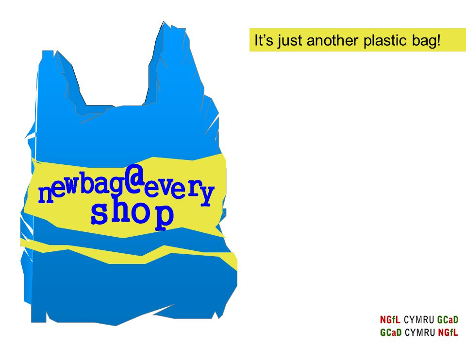 It's just another plastic bag!