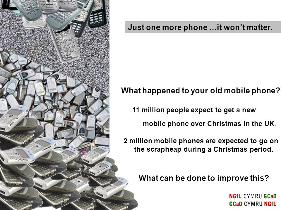2 million mobile phones are expected to go on the scrapheap during a Christmas period.