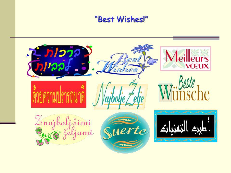 """""""Best Wishes!"""""""