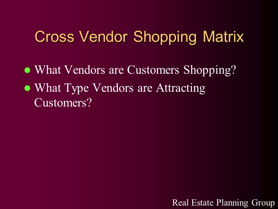 Cross Vendor Shopping Matrix What Vendors are Customers Shopping.