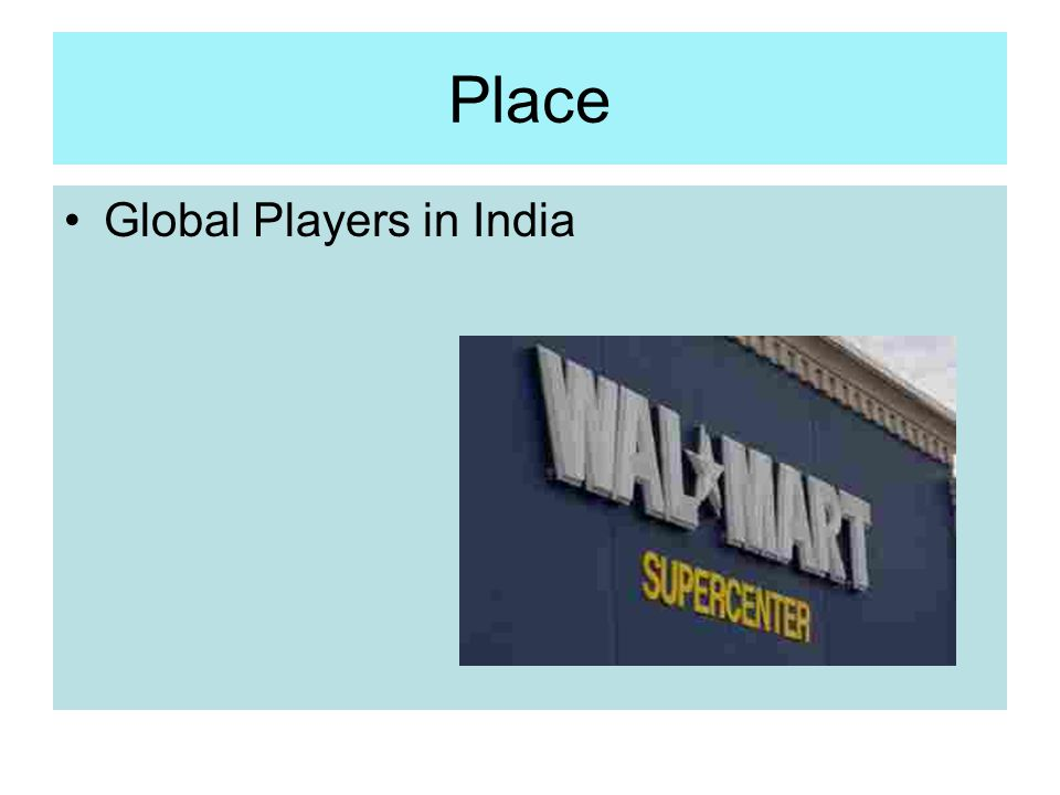 Place Global Players in India