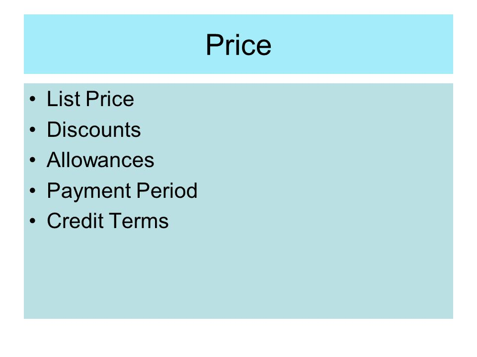 Price List Price Discounts Allowances Payment Period Credit Terms
