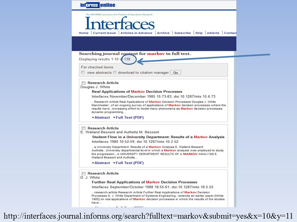 http://interfaces.journal.informs.org/search?fulltext=markov&submit=yes&x=10&y=11