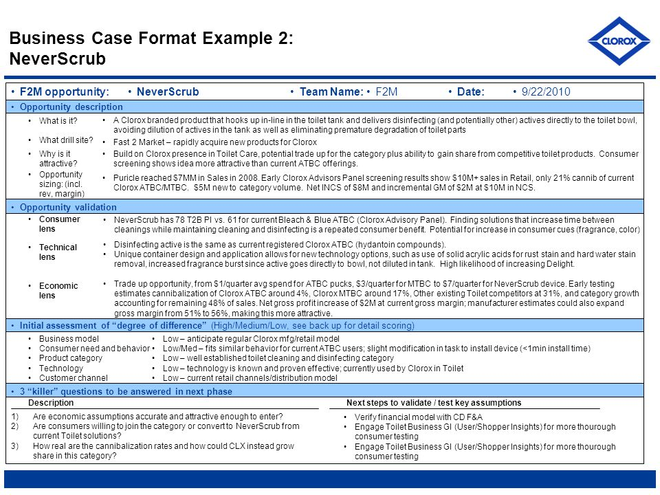 """Business Case Format Example 2: NeverScrub 3 """"killer"""" questions to be answered in next phase F2M opportunity:NeverScrub Opportunity description What i"""