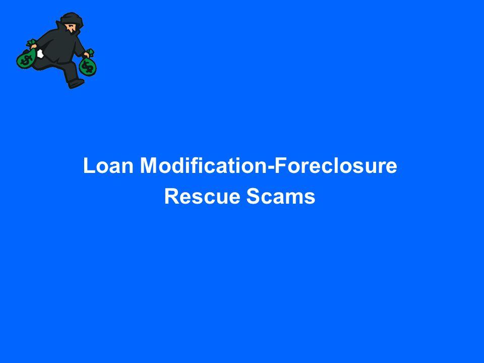 Loan Modification-Foreclosure Rescue Scams