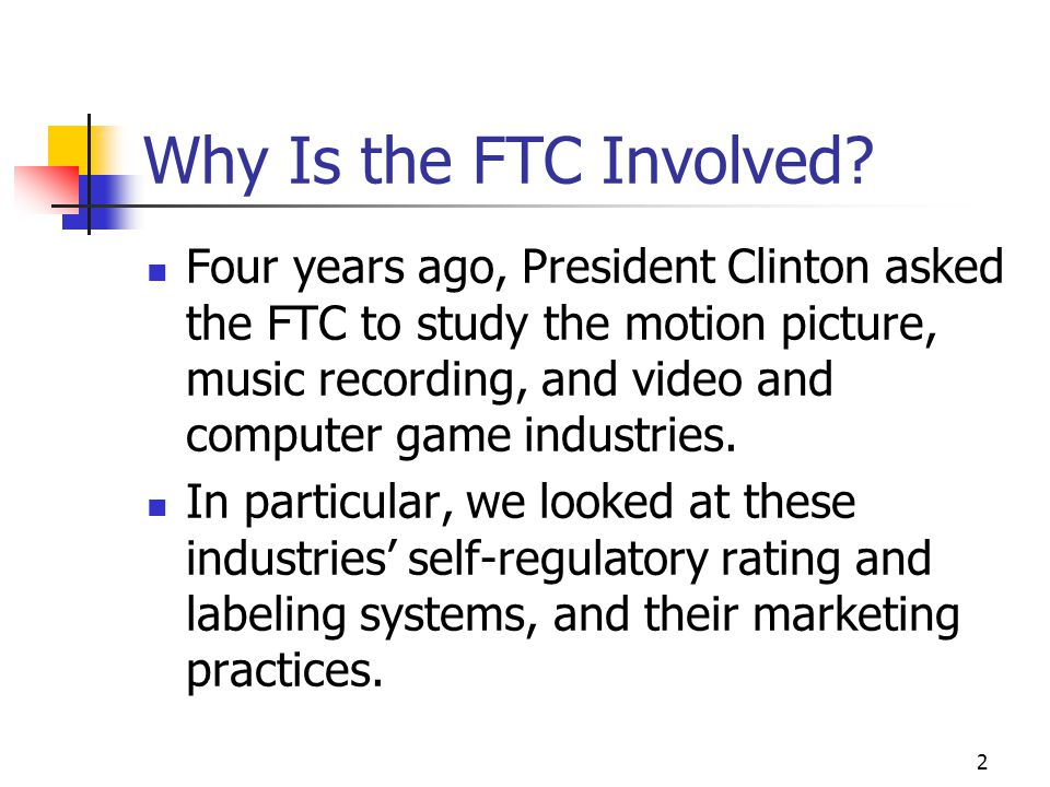2 Why Is the FTC Involved.