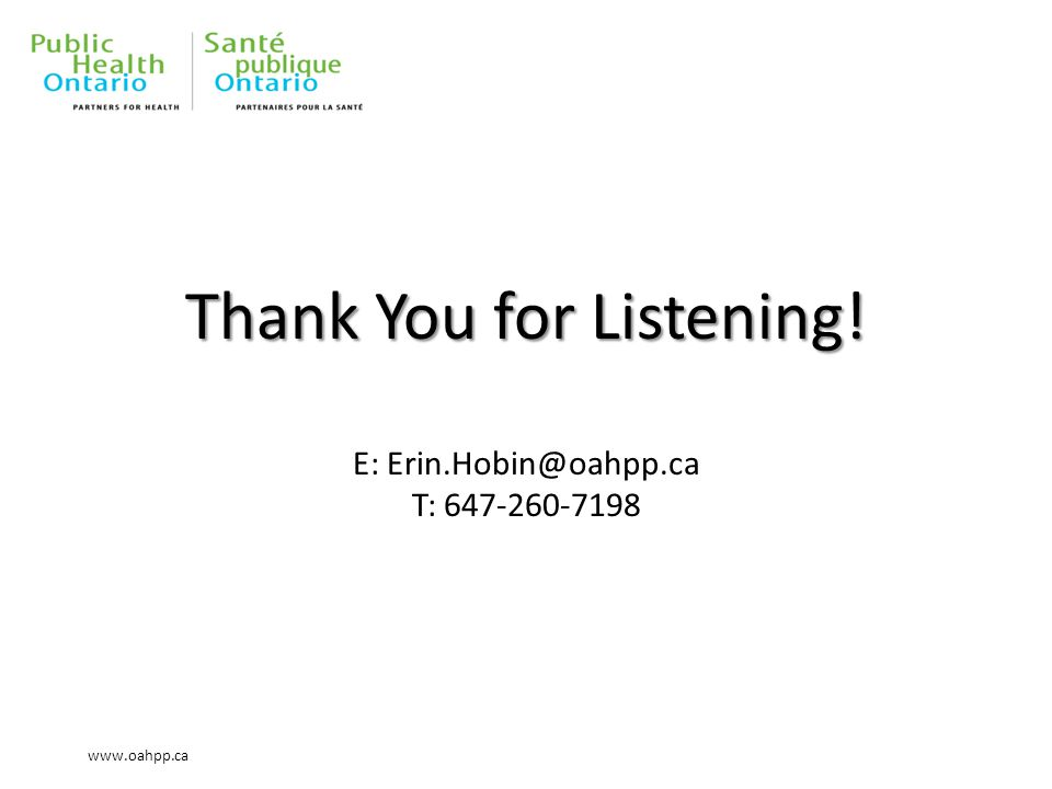 www.oahpp.ca Thank You for Listening. Thank You for Listening.