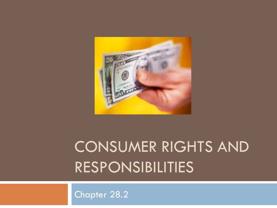CONSUMER RIGHTS AND RESPONSIBILITIES Chapter 28.2