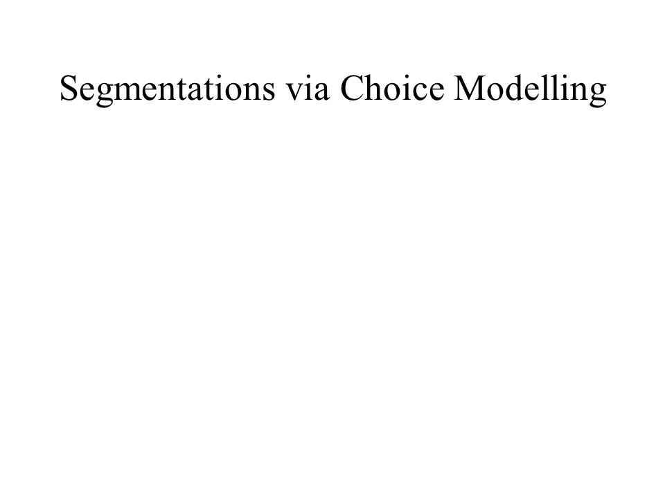 Segmentations via Choice Modelling