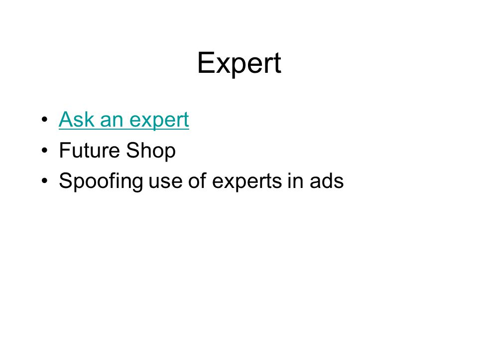 Expert Ask an expert Future Shop Spoofing use of experts in ads