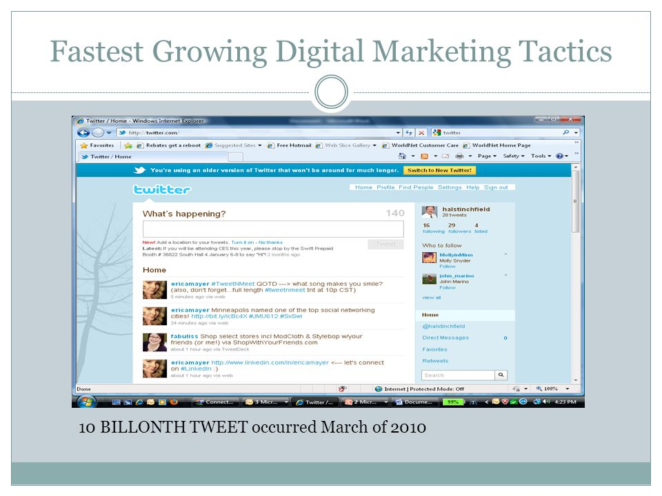 Fastest Growing Digital Marketing Tactics 10 BILLONTH TWEET occurred March of 2010