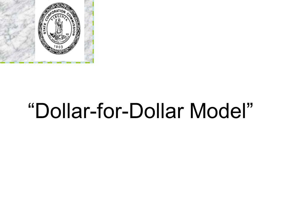 Dollar-for-Dollar Model