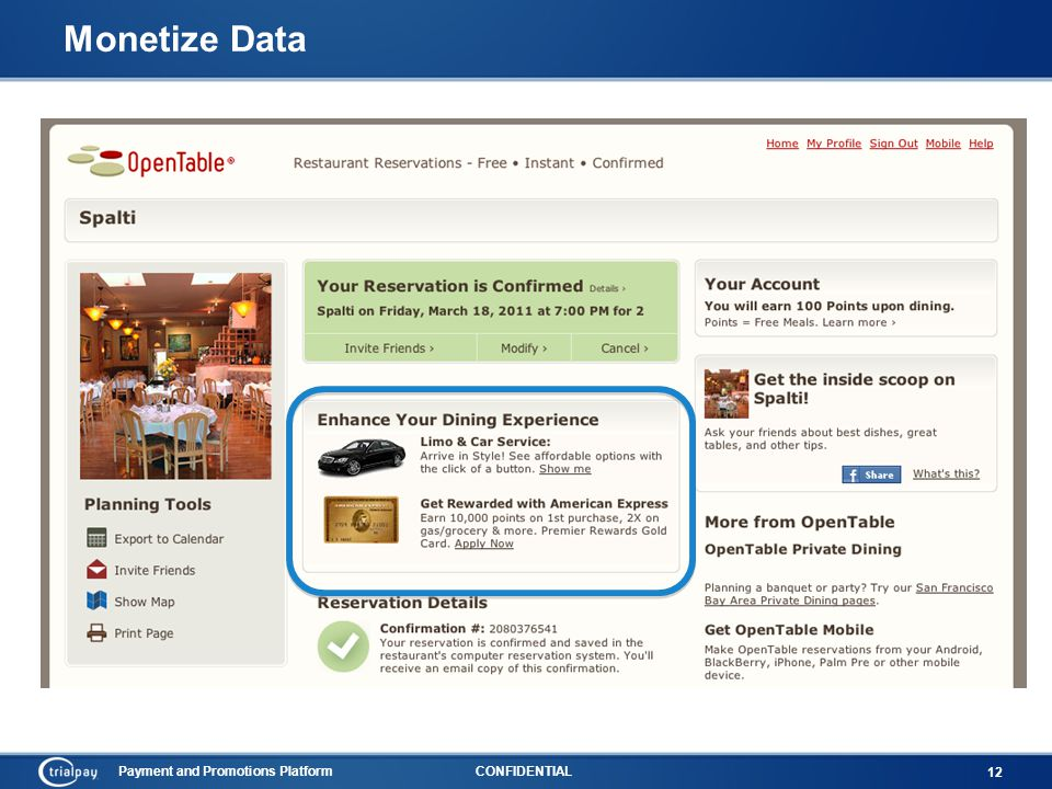 Payment and Promotions PlatformCONFIDENTIAL 12 Monetize Data