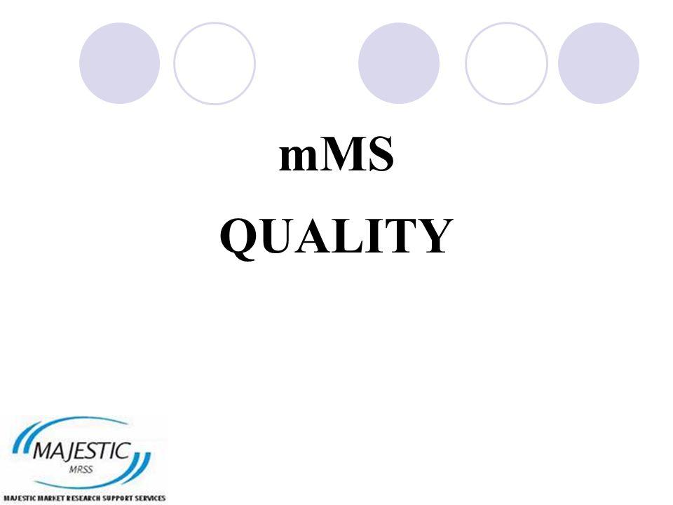 mMS QUALITY