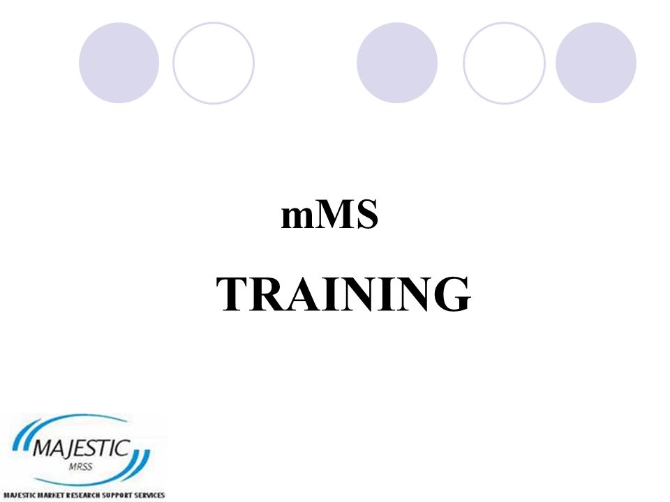 mMS TRAINING