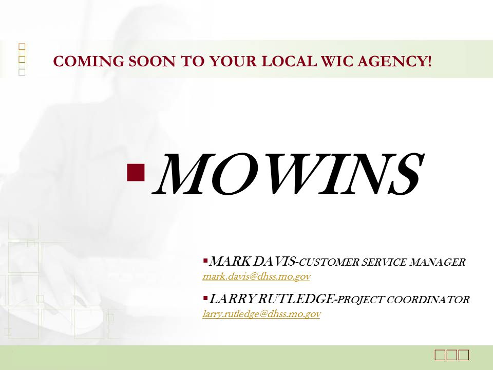  View Appointment History MOWINS –Participant Management Monitoring