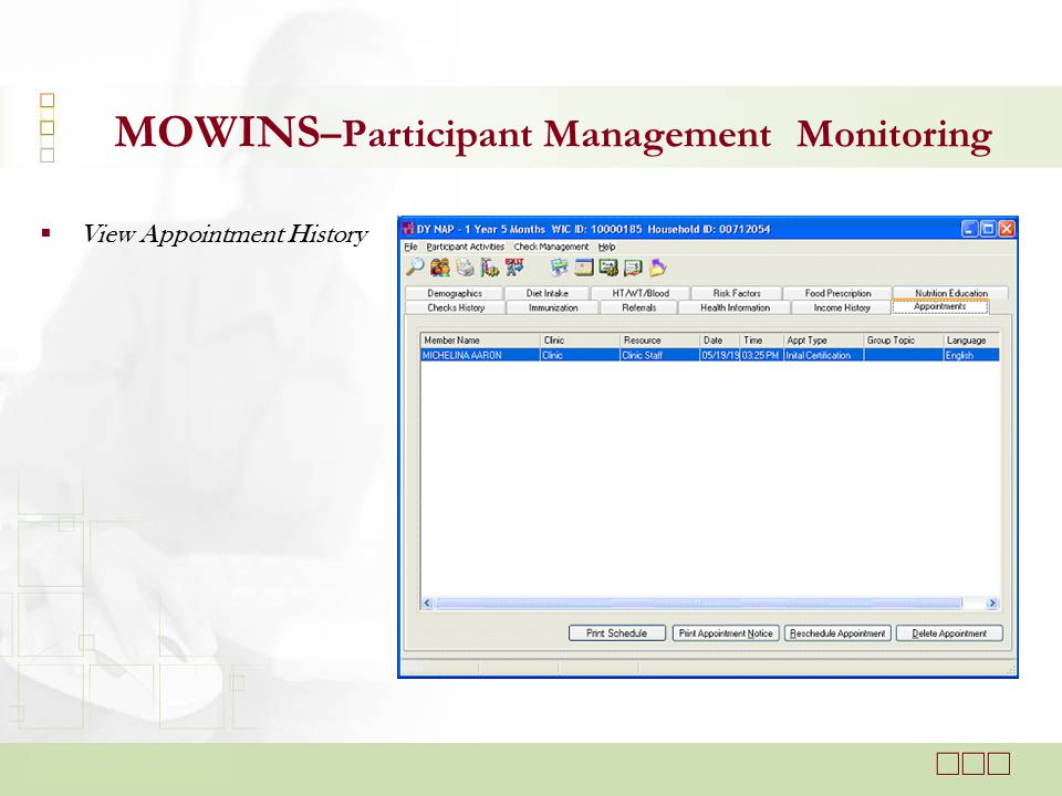  View Appointment History MOWINS –Participant Management Monitoring