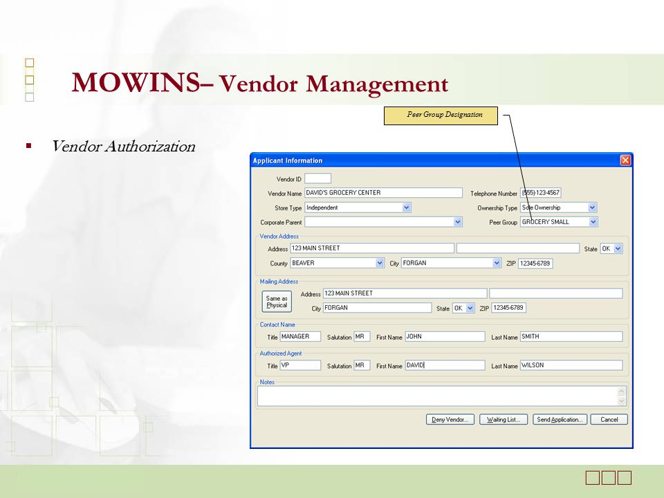  Vendor Authorization MOWINS – Vendor Management Peer Group Designation