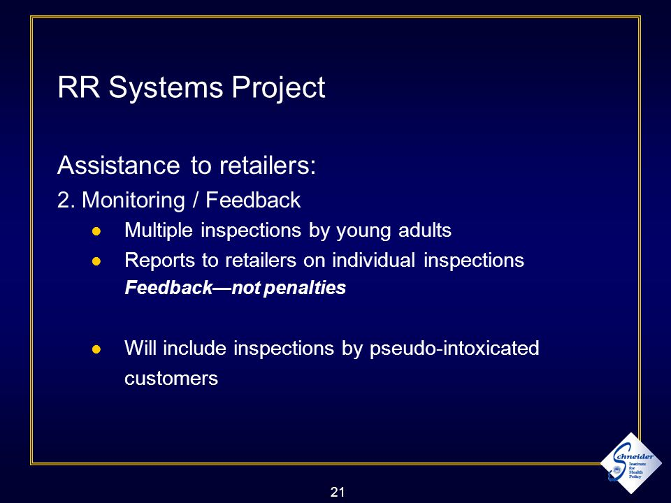 21 RR Systems Project Assistance to retailers: 2.