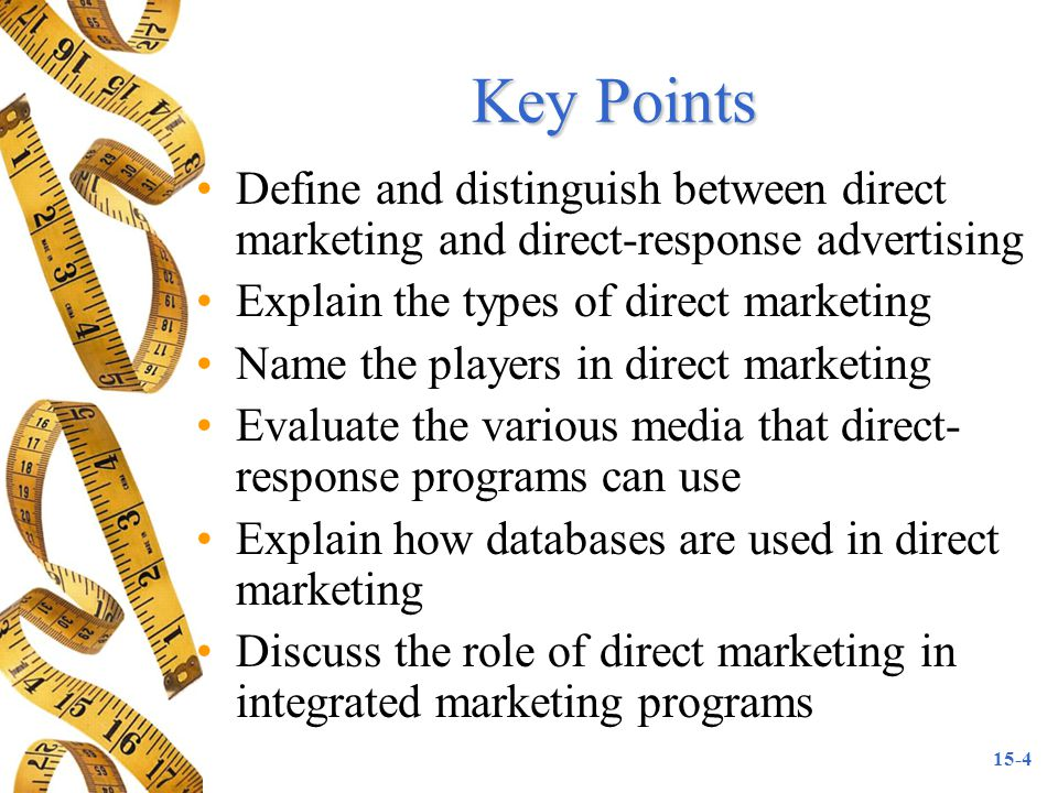 15-25 Tools of Direct Marketing: Telemarketing Types of telemarketing Criticisms of telemarketing Telemarketing messaging design