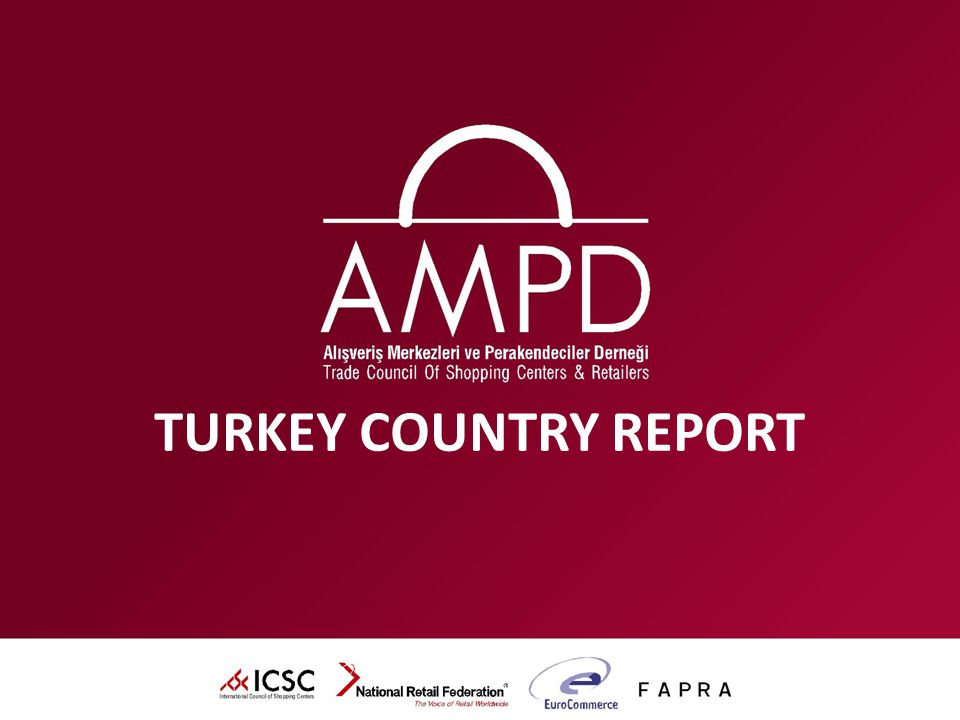 TURKEY COUNTRY REPORT
