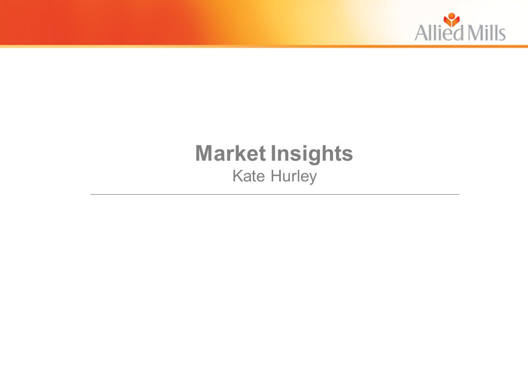 Market Insights Kate Hurley __________________________________________________________________________________