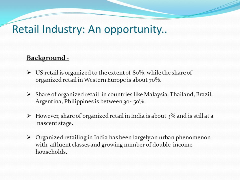 Approach: Supplier - Retailer partnership Build Private label program How does it help to retailer –  Differentiate the products for retailer  Enhance margins  Retailer completely owns the property; so promote it How does it help to manufacturer –  Commitment of retail space  Limited but continuous volume production  Enhance understanding of retail business