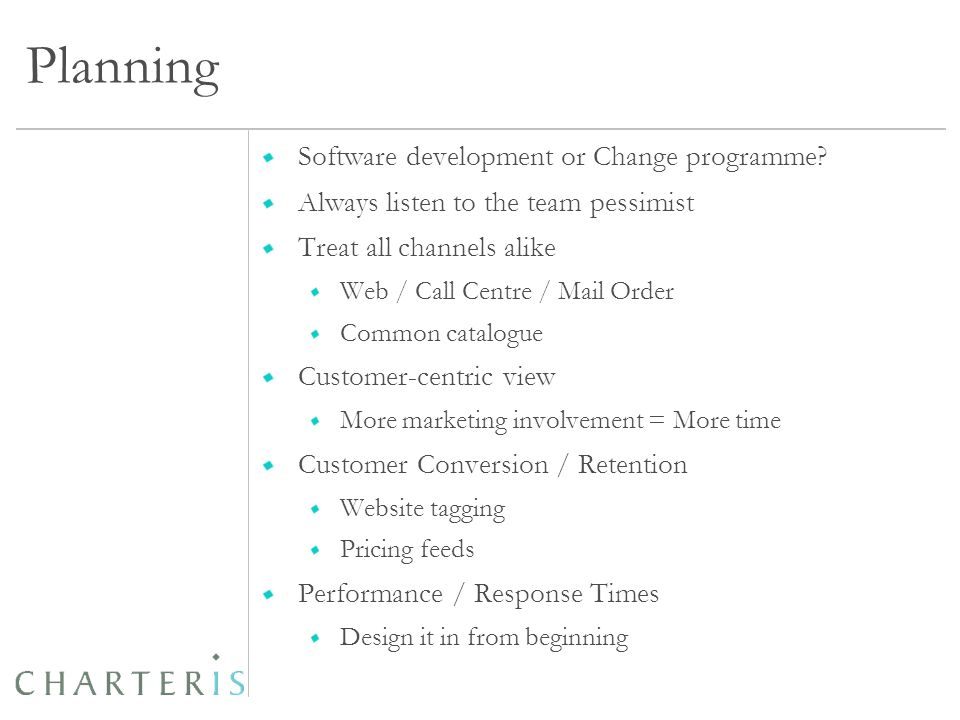 Planning Software development or Change programme.