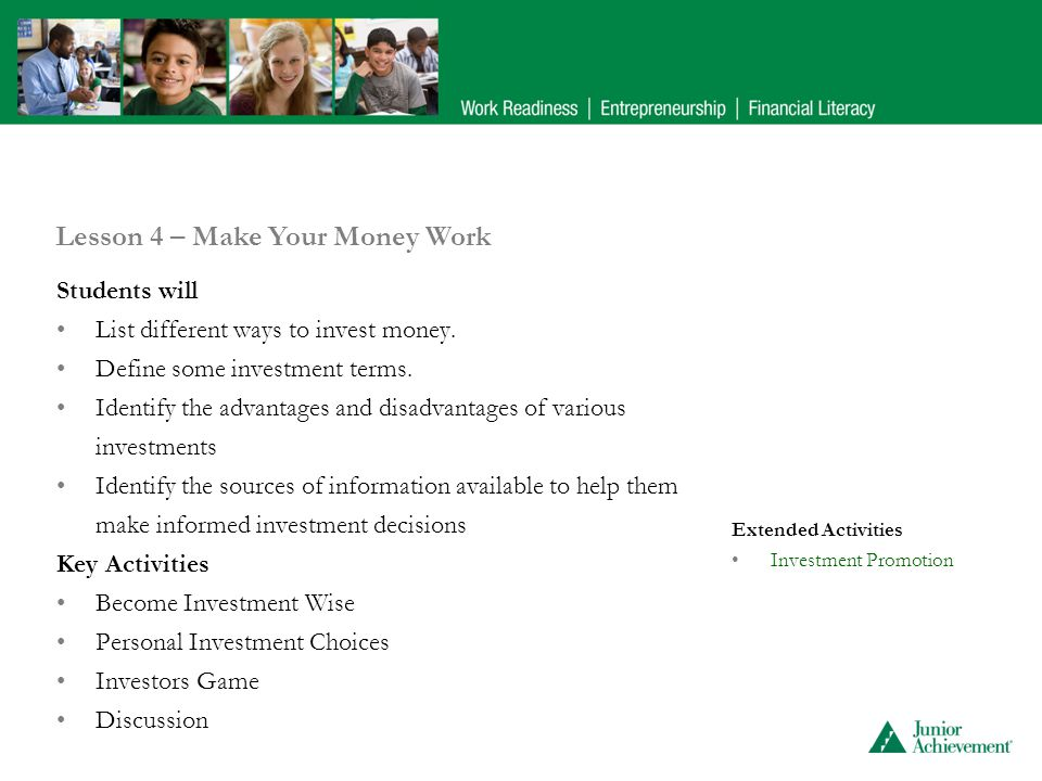 Students will List different ways to invest money.
