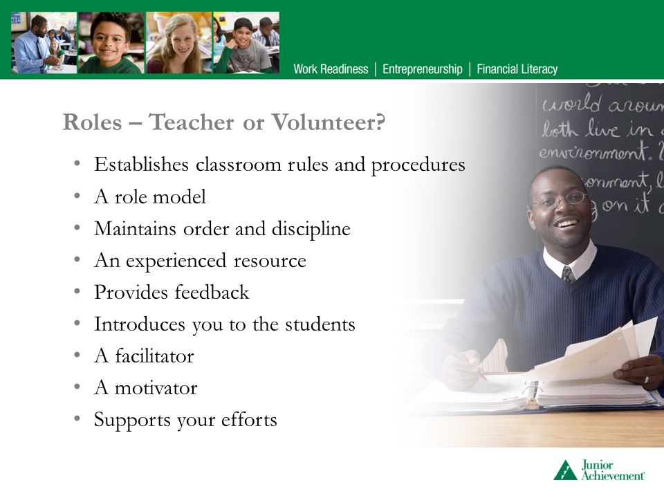 Roles – Teacher or Volunteer.