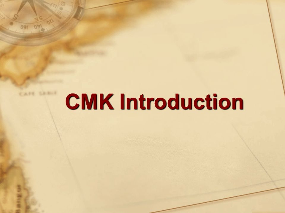 CMK Introduction