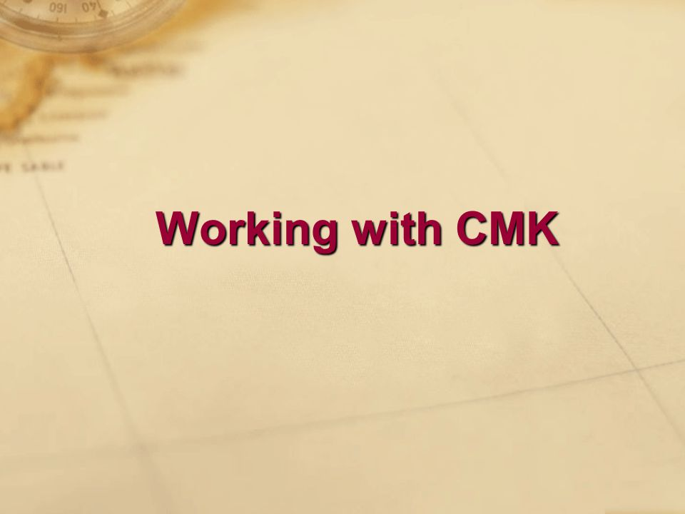 Working with CMK
