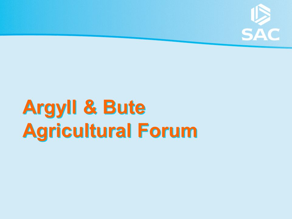 Argyll & Bute Agricultural Forum