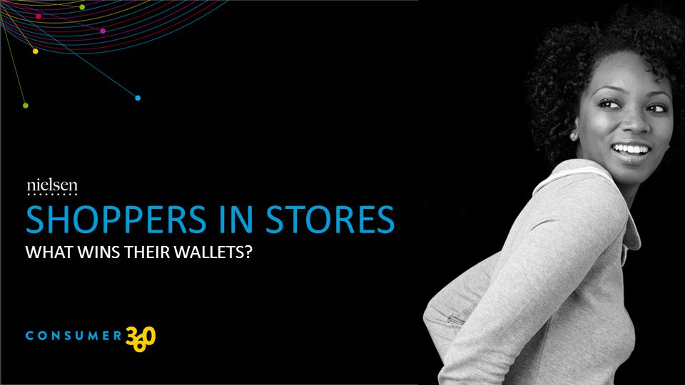 WHAT WINS THEIR WALLETS SHOPPERS IN STORES