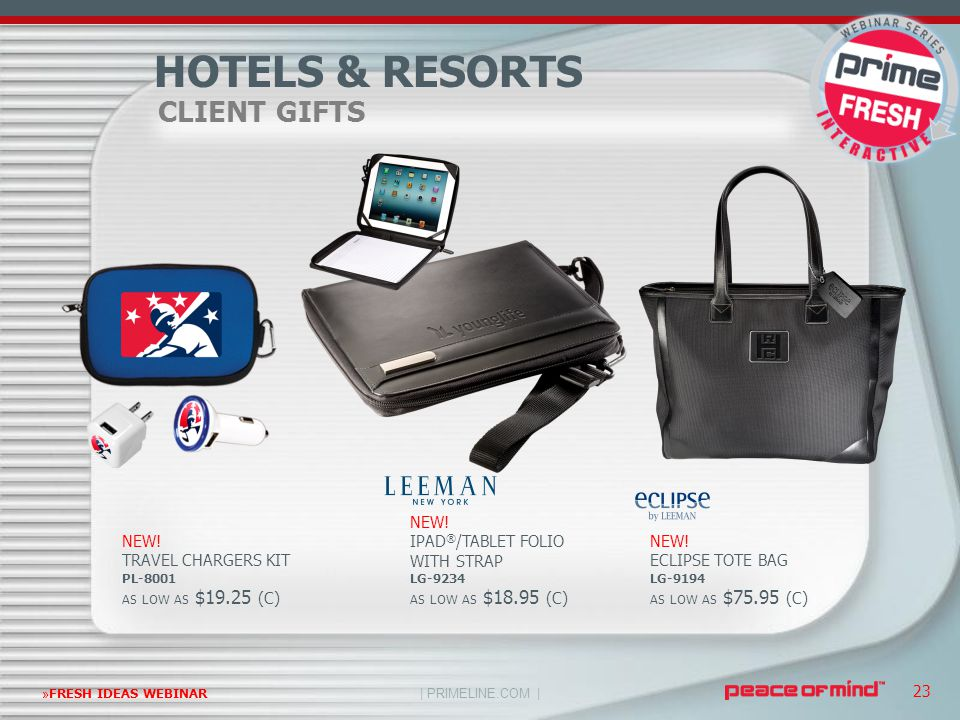 | PRIMELINE.COM | »FRESH IDEAS WEBINAR 23 CLIENT GIFTS HOTELS & RESORTS NEW! ECLIPSE TOTE BAG LG-9194 AS LOW AS $75.95 (C) NEW! TRAVEL CHARGERS KIT PL