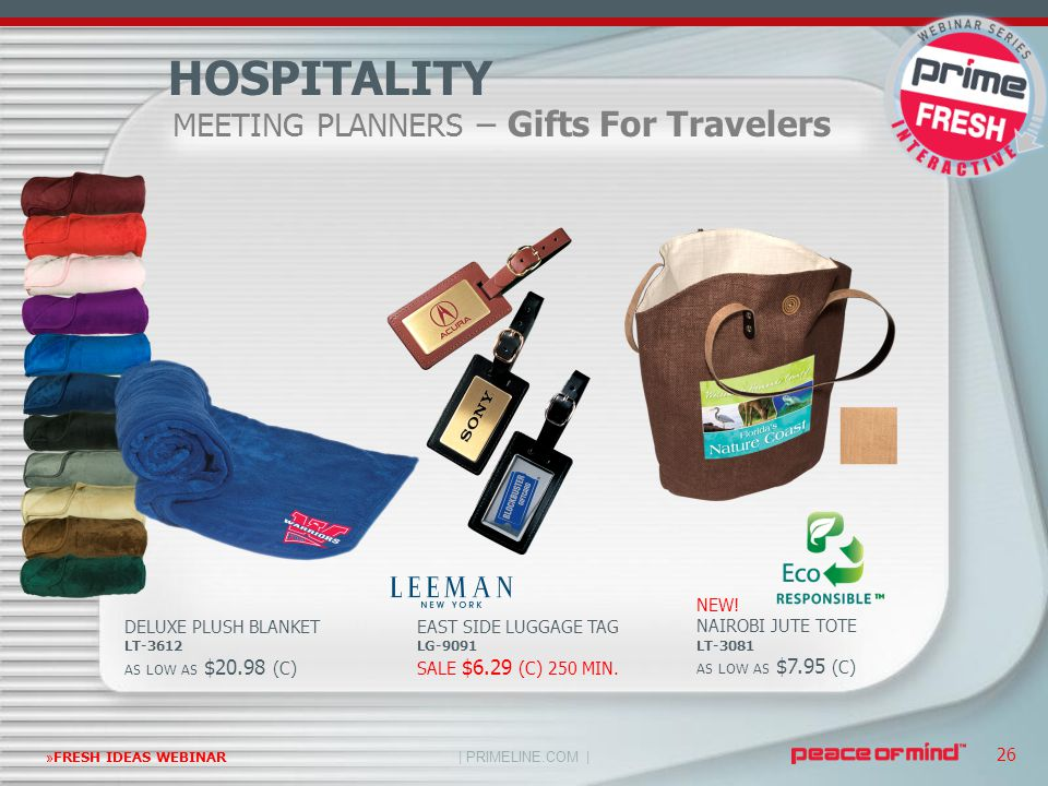 | PRIMELINE.COM | »FRESH IDEAS WEBINAR 26 MEETING PLANNERS – Gifts For Travelers HOSPITALITY DELUXE PLUSH BLANKET LT-3612 AS LOW AS $20.98 (C) EAST SI