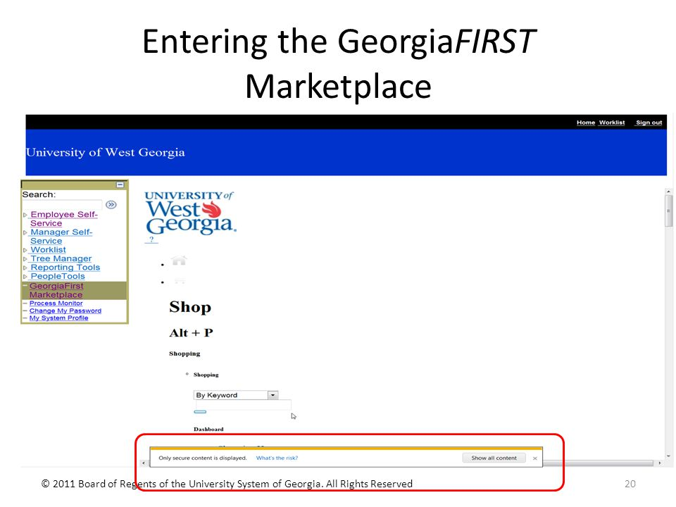 Entering the GeorgiaFIRST Marketplace © 2011 Board of Regents of the University System of Georgia.