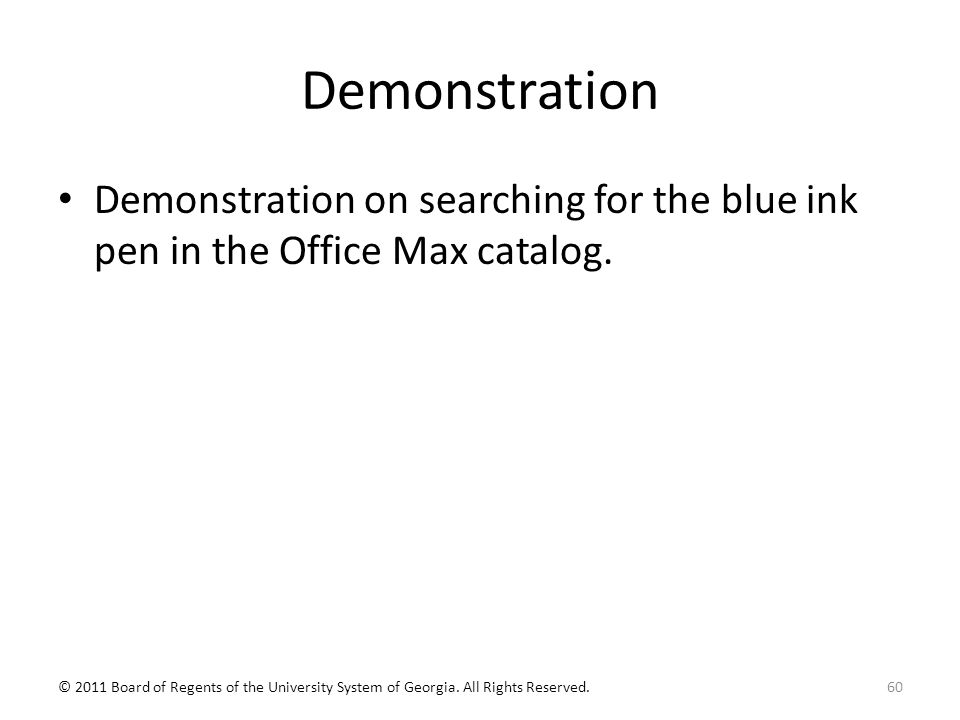 Demonstration Demonstration on searching for the blue ink pen in the Office Max catalog.