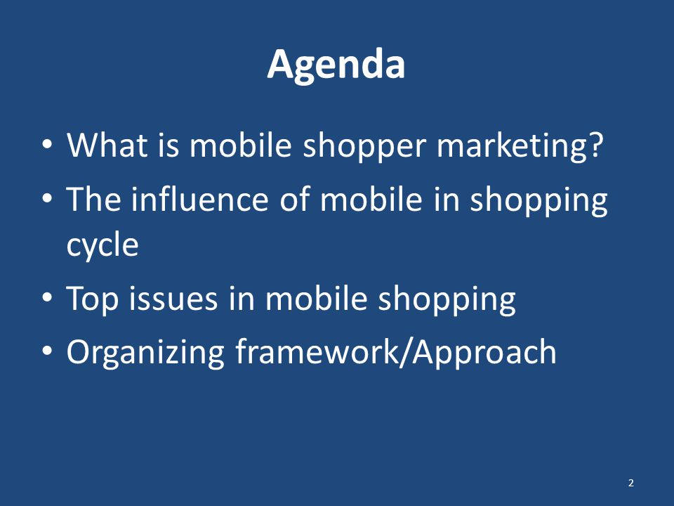 Agenda What is mobile shopper marketing.