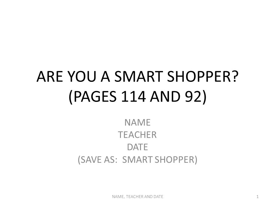 ARE YOU A SMART SHOPPER.