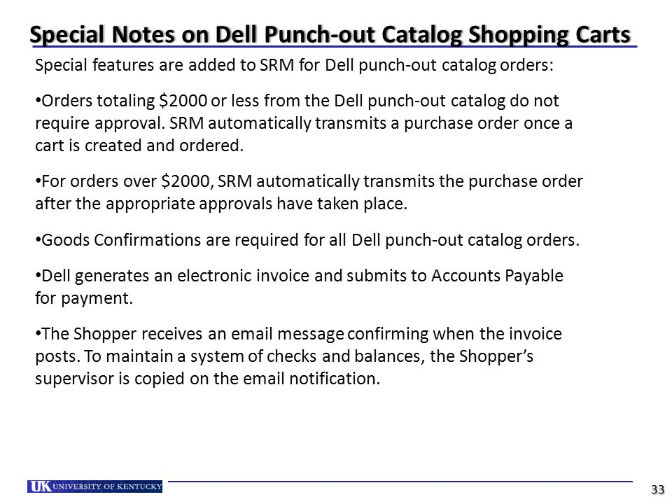 Special Notes on Dell Punch-out Catalog Shopping CartsSpecial Notes on Dell Punch-out Catalog Shopping Carts Special features are added to SRM for Del