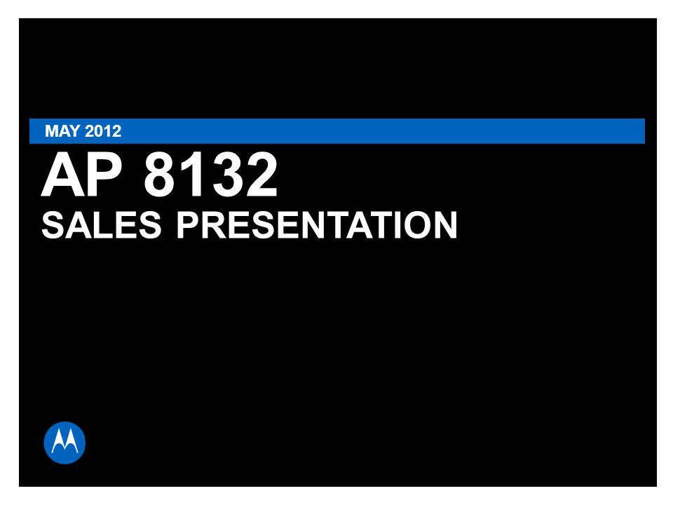 PAGE 1 AP 8132 SALES PRESENTATION MAY 2012