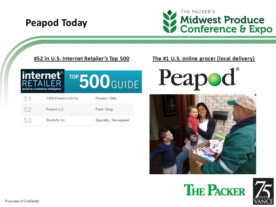 Peapod Today #52 in U.S. Internet Retailer's Top 500 The #1 U.S.