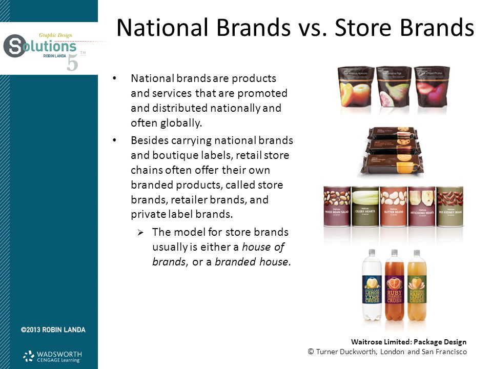 National brands are products and services that are promoted and distributed nationally and often globally.